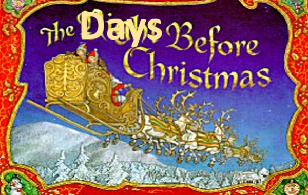 The Day's Before Christmas